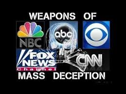 Media weapons of mass deception